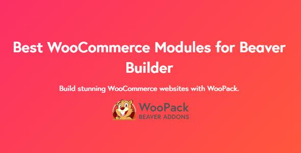 WooPack beaver builder addons nulled
