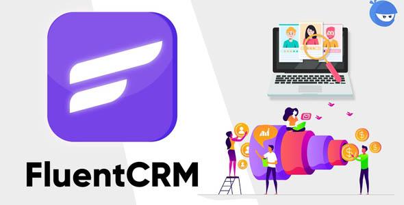 FluentCRM Pro 1.1.7 Nulled – Marketing Automation For WordPress