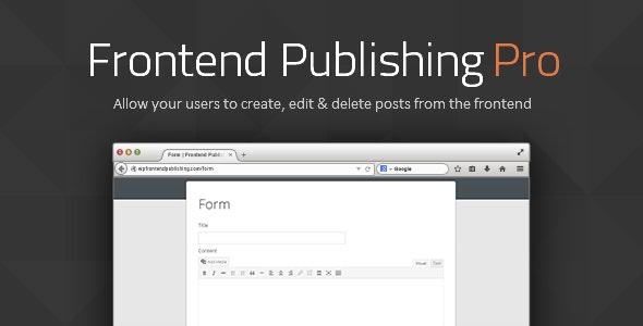 Frontend Publishing Pro WordPress Plugin Free Download