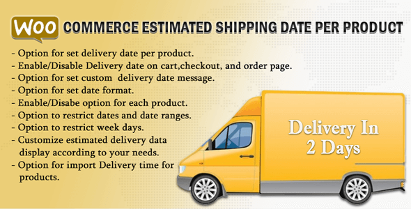 WooCommerce Estimated Shipping Date Per Product Nulled