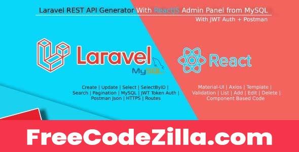 Laravel REST API Generator With React Admin Panel Generator + JWT Auth + Postman v1.0