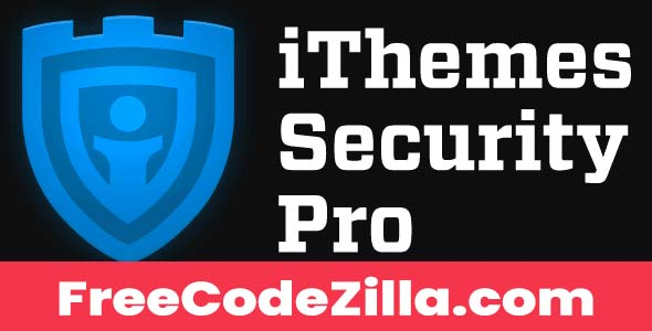iThemes Security Pro Nulled - WordPress Security Plugin Free Download