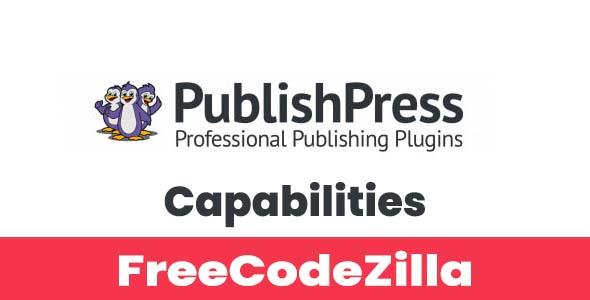PublishPress Capabilities Pro Nulled v2.4
